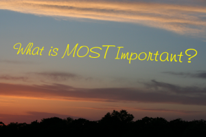 What is Most Important? ~ LifeofJoy.me