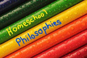 Homeschool Philosophies ~ Lifeofjoy.me